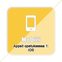 Appsit opetuksessa 1: iOS