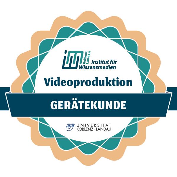 Videoproduktion - Gerätekunde