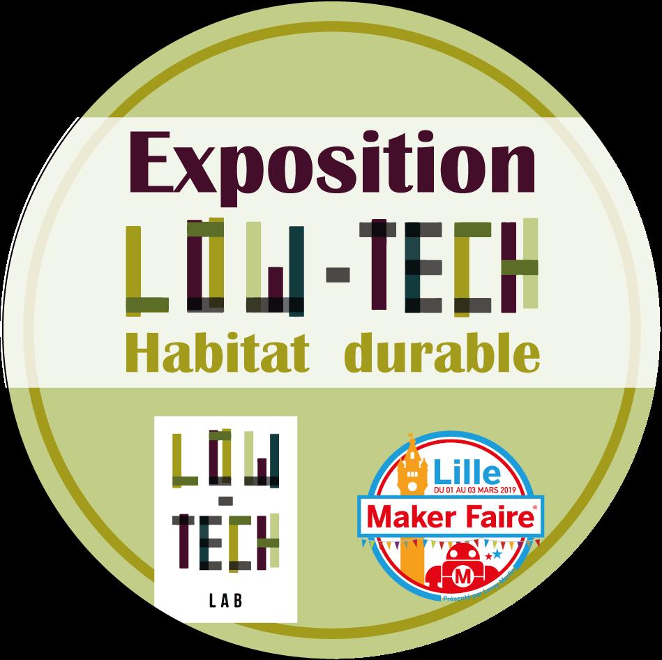 Exposition low-tech habitat durable