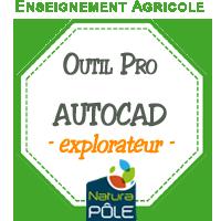 "AUTOCAD - Niveau ""explorateur"""