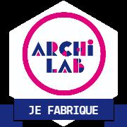 Je fabrique l'outil ArchiLab