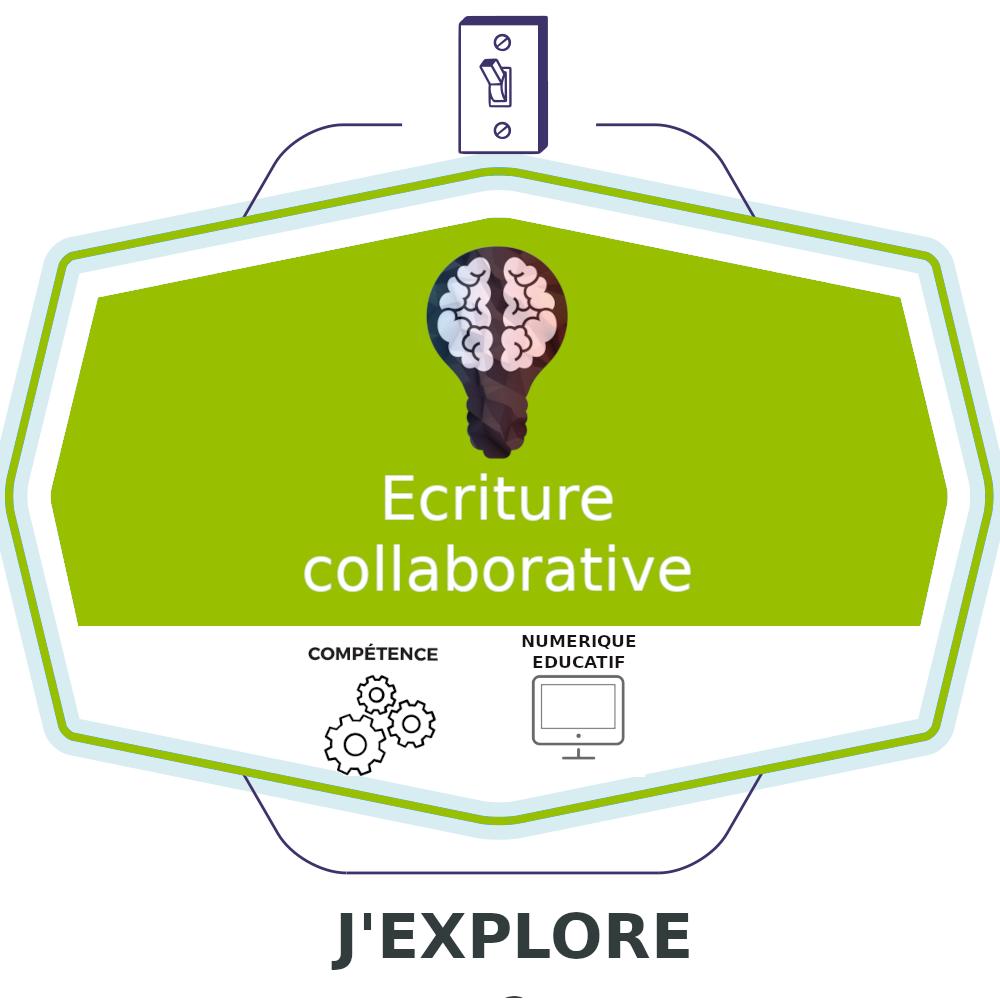 Ecriture collaborative : J'explore