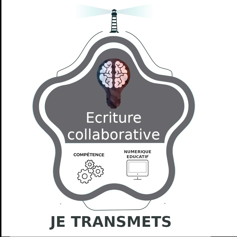 Ecriture collaborative : Je transmets