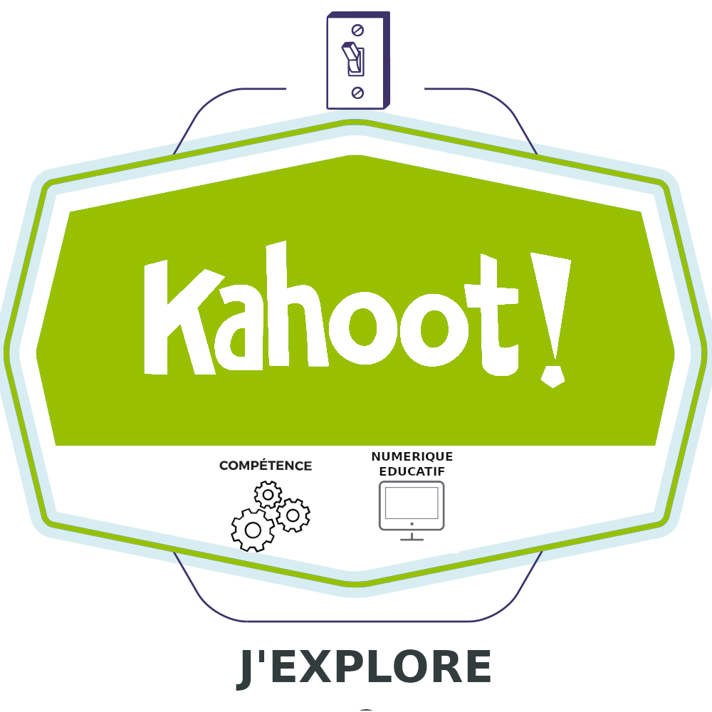 Kahoot : J'explore